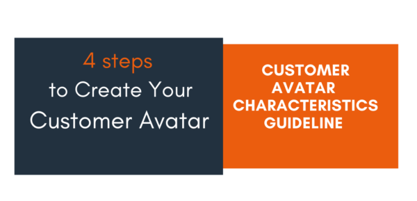 How to start a blogging business - Customer Avatar Characteristics Guideline