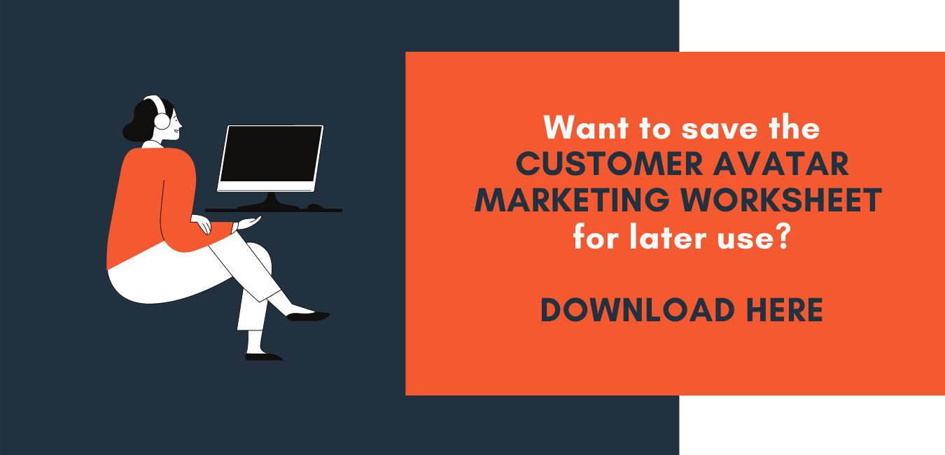 Customer Avatar Marketing Worksheet