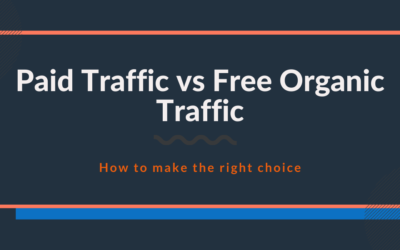 Paid Traffic vs Organic Traffic: How to make the right choice?