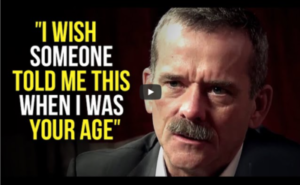 Chris Hadfield | I wish Someone Told Me This When I Was Your Age