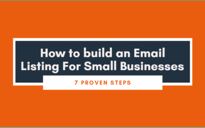 How To Build An Email List For Small Businesses: 7 Proven Steps