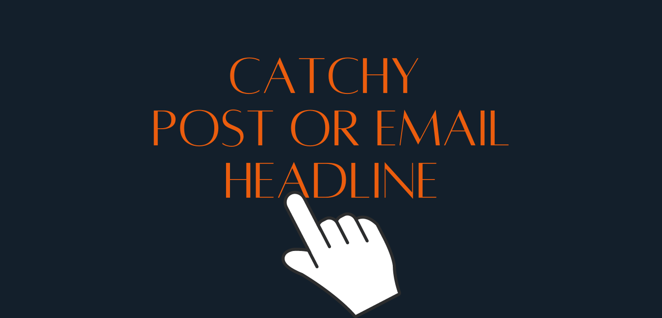 How to write Post or email Headline