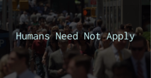 Humans Need Not Apply - CPG Grey