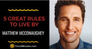 Five Rules For The Rest Of Your Life Matthew Mcconaughey